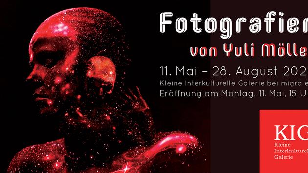 """Ausstellung """"Fotografien von Yuli Möller"""""""