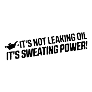 Its not leaking oil its sweating power