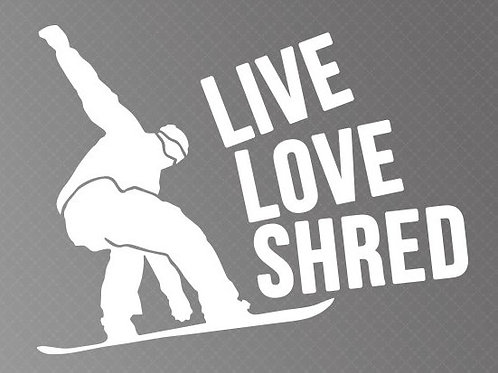 Live love shred