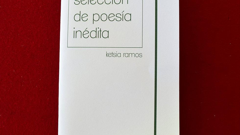 """""""Selección de poesía inédita"""" - Ketsia Ramos"""