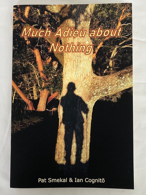 Much Adieu About Nothing - Book of Poetry