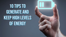 Generate and keep high levels of energy