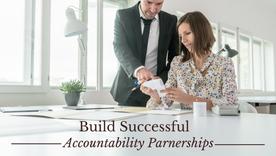 Build Successful Accountability Partnerships