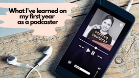 What I learned on my first year as a podcaster