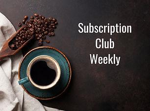 Subscription Club Weekly.jpg