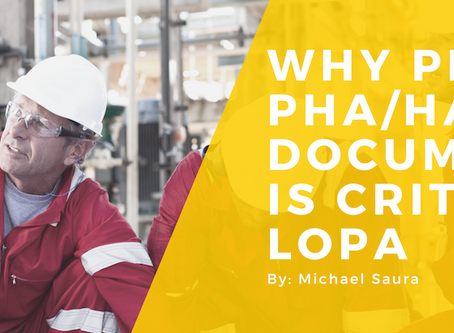 Why Proper PHA/HAZOP Documentation is Critical for LOPA