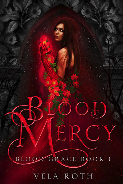 Blood Mercy by Vela Roth