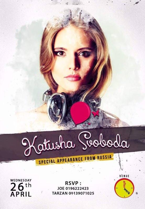 26/04 - Katusha Svoboda @ AfterWerk, Kuala Lumpur, Malaysia