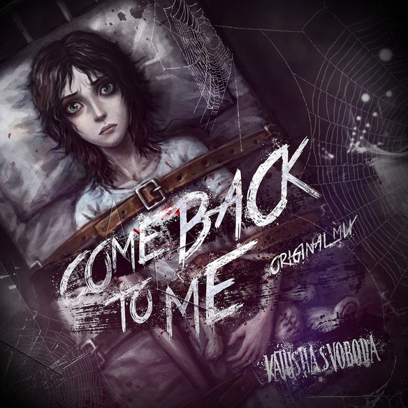 "Katusha Svoboda - ""COMEBACK TO ME"" (Original Mix) is Out Now on 130+ Digital Stores Worldw"