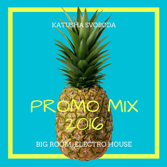 Music by Katusha Svoboda - Promo Mix | Summer 2016 is Out Now!