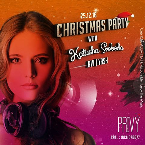 25/12 Katusha Svoboda @ Privy Ultra Lounge, Kolkata, India