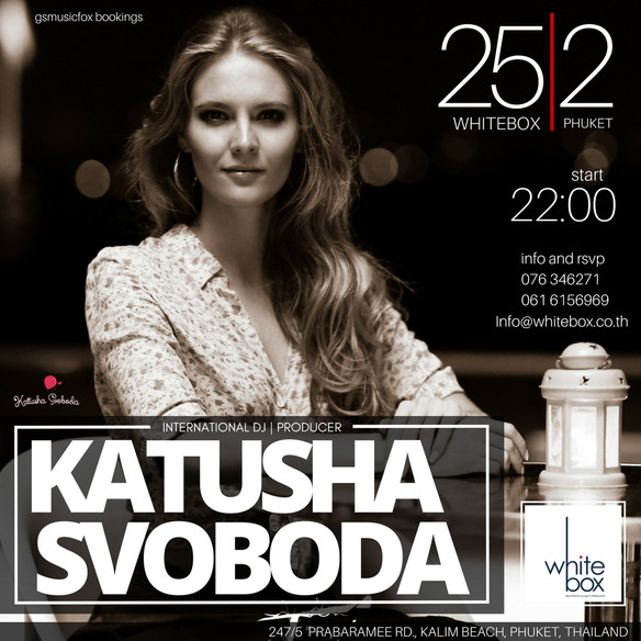 25/02 - Katusha Svoboda @ White Box, Phuket, Thailand