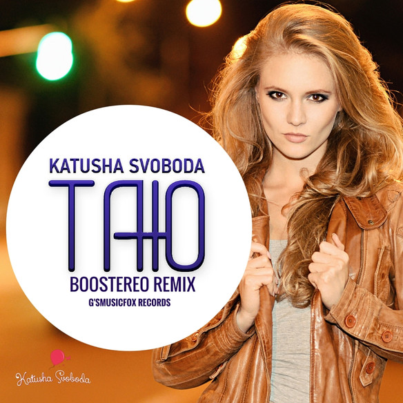"""Katusha Svoboda - """"Tayu"""" (Boostereo Remix) is Out Now on 130+ Digital Stores Worldwide!"""