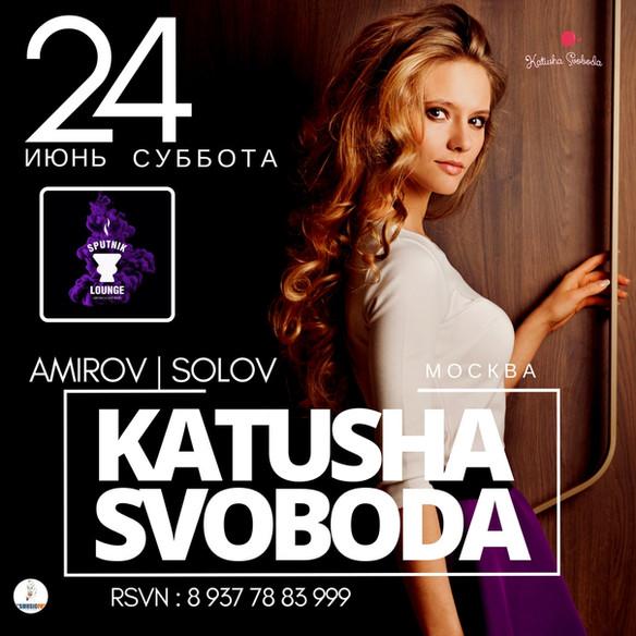 24/06 - Katusha Svoboda @ Sputnik Lounge, Russia