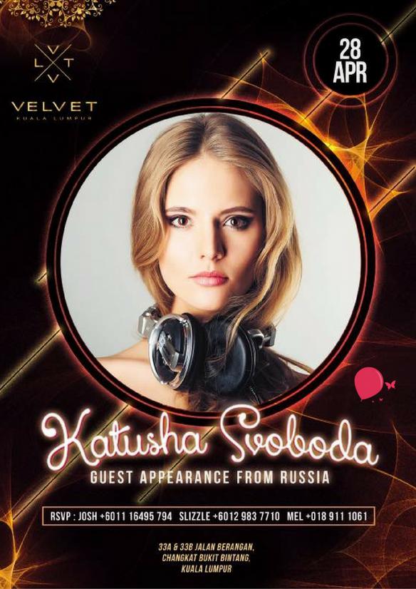 28/04 - Katusha Svoboda @ Velvet, Kuala Lumpur, Malaysia