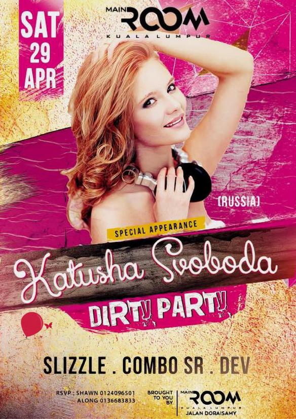 29/04 - Katusha Svoboda @ Main Room, Kuala Lumpur, Malaysia