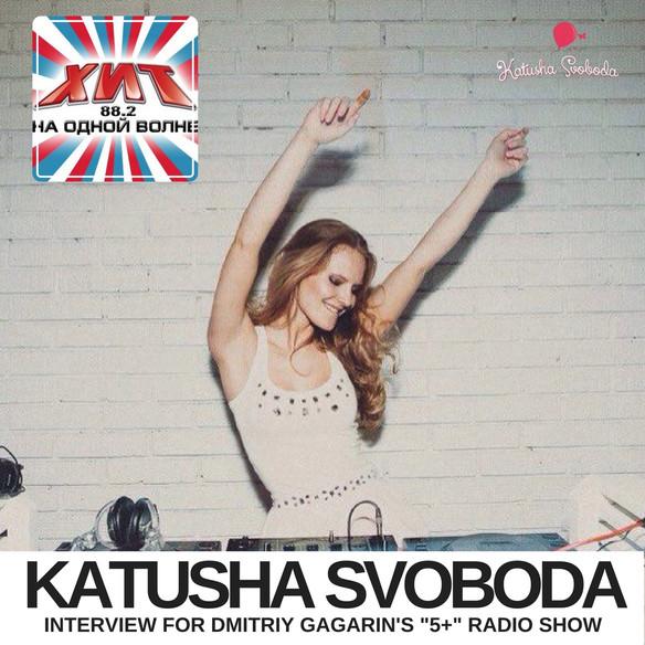 "Katusha Svoboda - Special Guest for Dmitriy Gagarin's ""5+"" Radio Show at ХИТ 88.2 FM ("