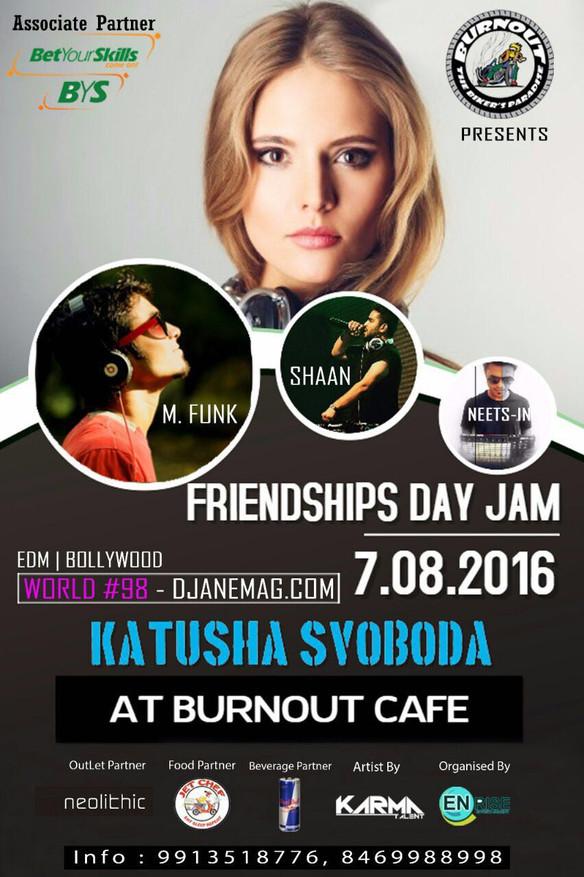 07/08 - Katusha Svoboda @ Burnout Lounge's Friendships Day Jam, Ahmedabad, India