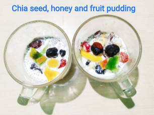 Chia Seed, Honey and Fruit Pudding