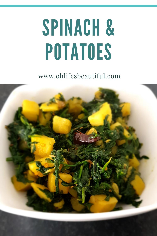 Spinach & Potatoes; Aloo Palak