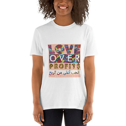 Love Over Profit$ | الحب أغلى من الربح - all gender t-shirt