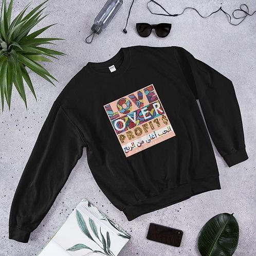 Love Over Profit$ | الحب أغلى من الربح - All Gender sweatshirt