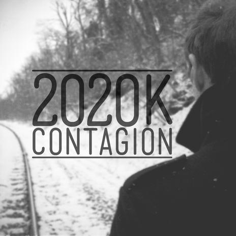 2020k Contagion