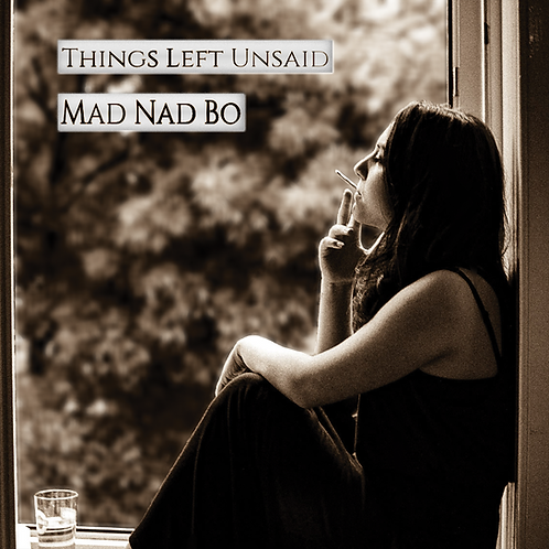 """EP """"Things Left Unsaid"""" (2017)"""