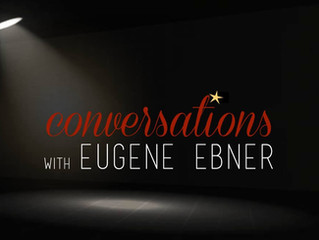 Conversations with Eugene Ebner