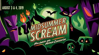 Midsummer Scream Returns August 3-4