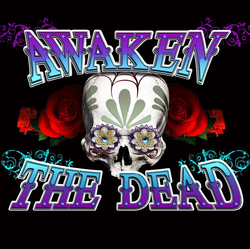 Awaken the Dead (Black Background) 2018.