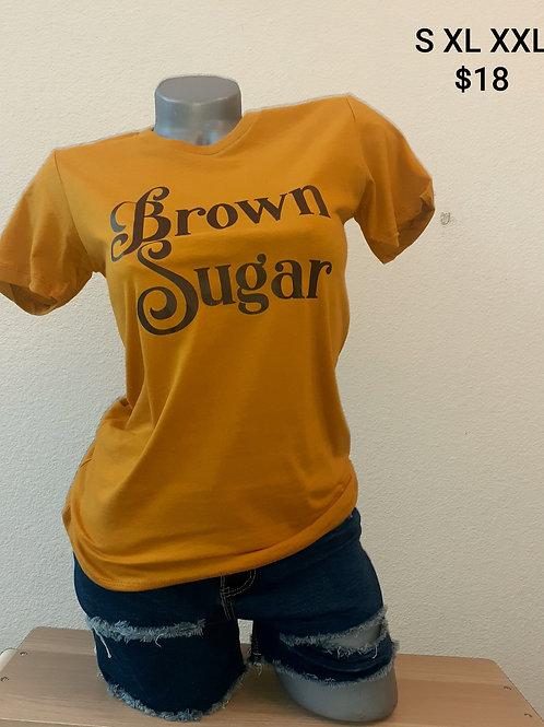 Brown Sugar T Shirt