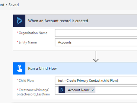Gotchas with Creating and Calling a Child Flow for Dynamics 365