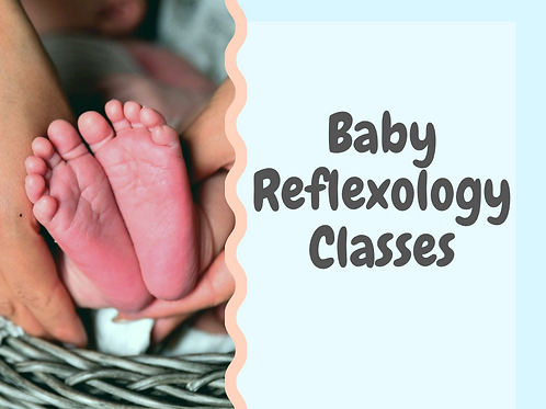 Baby Reflexology - Four Module Course for Parents / Carers