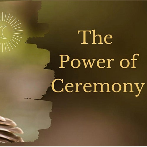 Power of Ceremony 4 Part Series