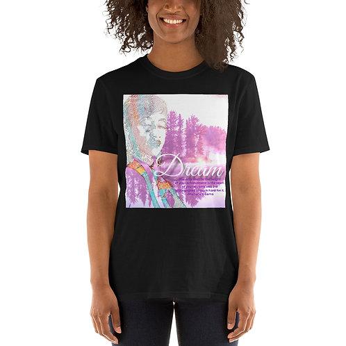 Dream Short-Sleeve Unisex T-Shirt