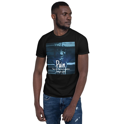 Pain Short-Sleeve Unisex T-Shirt