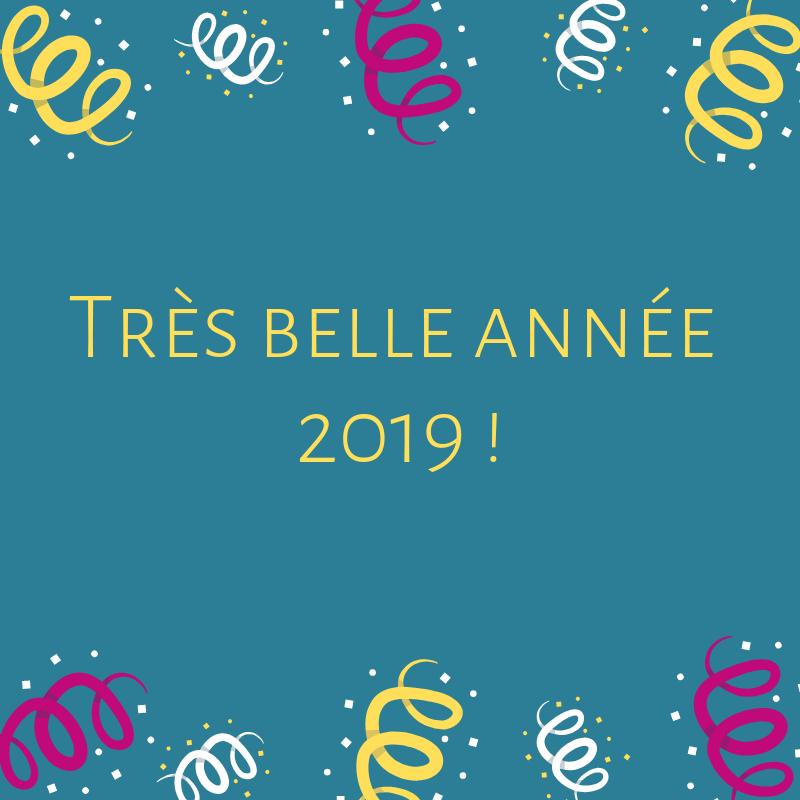 Très belle année 2019
