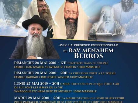 Rav Menahem Berros et Le Mekoubal Rav Batsri à Marseille du 26/05 au 01/06 2019