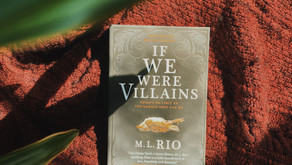 Review: If We Were Villains by M. L. Rio