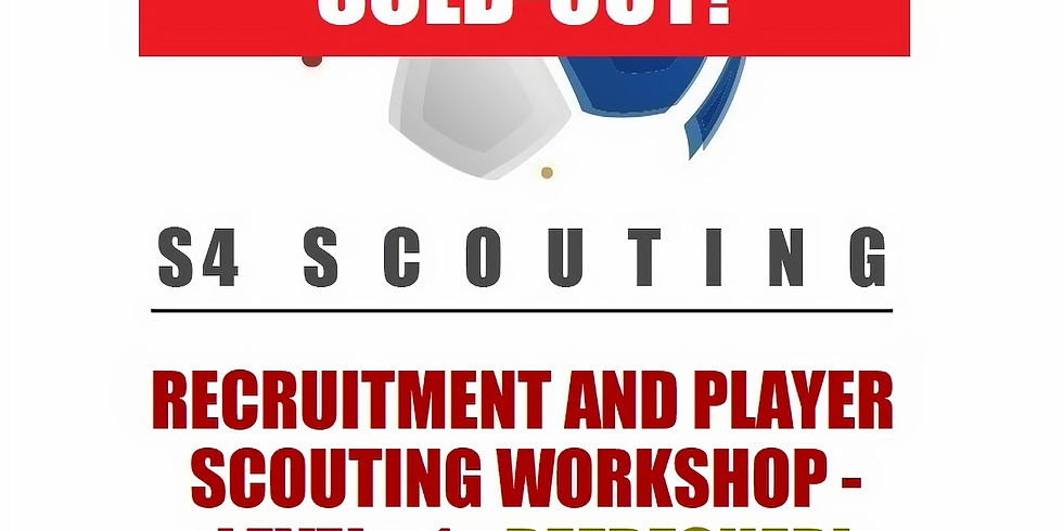 REFRESHER - RECRUITMENT AND PLAYER SCOUTING WORKSHOP - LEVEL 1