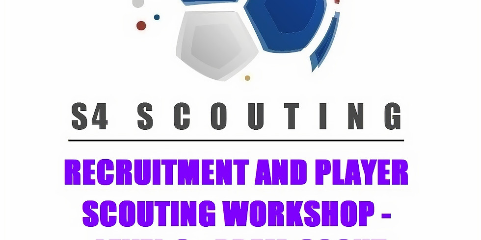 RECRUITMENT AND PLAYER SCOUTING WORKSHOP - LEVEL 6 - PREM-SCOUT