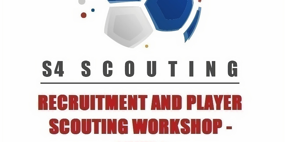 RECRUITMENT AND PLAYER SCOUTING WORKSHOP - LEVEL 1