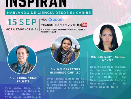 Ellas Inspiran: Hablando de Ciencia desde El Caribe.