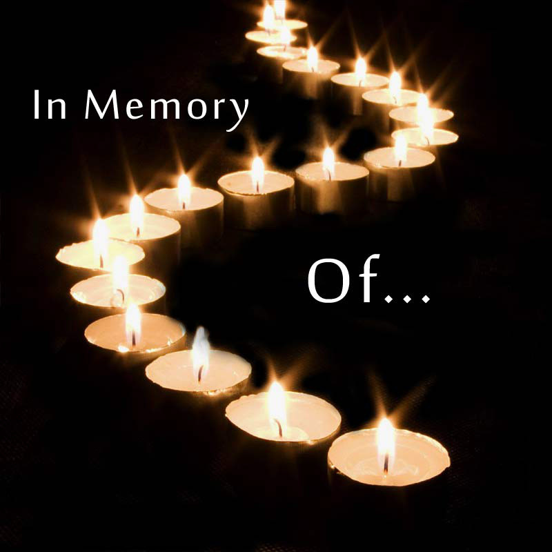 "Recently, we have lost a few loved ones in the ""Candlelighters family"". Thank you to all who made donations in memory of Alexander Sawatzky, and also in memory of my brother in law George Gavrailoff. Your thoughtfulness is greatly appreciated. -Naomi Fehr"
