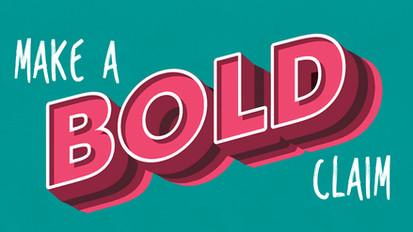 No More Corporate Jargon - Make a Bold Claim