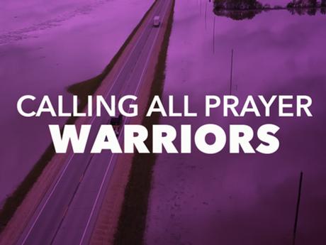 Calling All Prayer Warriors!