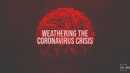 Weathering the Coronavirus Crisis