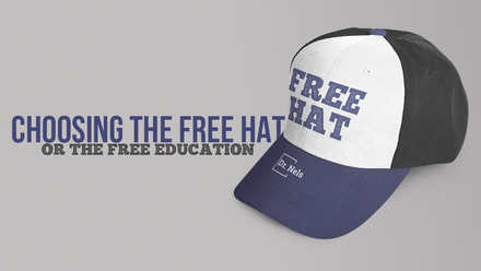 Choosing the free hat, or the free education