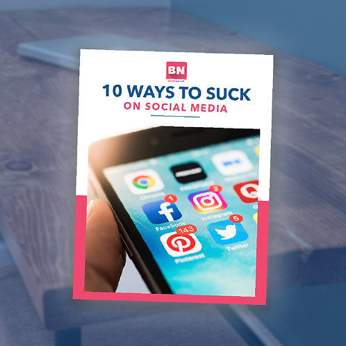 eBook - 10 Ways to Suck on Social Media
